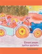 Tuulia Marjanen - Elmeri enon tarina-aarteita