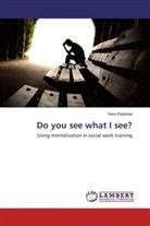 Nora Padykula - Do you see what I see?