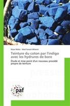 Niza Meksi, Nizar Meksi, Med Farouk Mhenni - Teinture du coton par l indigo