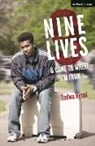 Zodwa Nyoni, Zodwa (Playwright Nyoni - Nine Lives and Come to Where I''m From