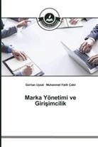 Muhammet Fatih Çak l, Muhammet Fatih Çakil, Gürha Uysal, Gürhan Uysal - Marka Yönetimi ve Girisimcilik