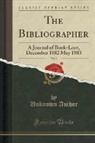 Unknown Author - The Bibliographer, Vol. 3