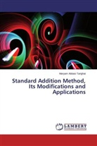Maryam Abbasi Tarighat - Standard Addition Method, Its Modifications and Applications
