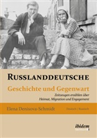 Elena Denisova-Schmidt - Russlanddeutsche
