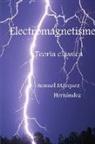 Samuel Marquez Hernandez, Samuel Márquez Hernández - Electromagnetisme. Teoria clàssica