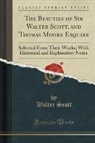 Walter Scott - The Beauties of Sir Walter Scott, and Thomas Moore Esquire
