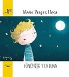 Mario Vargas Llosa - Fonchito y la luna / Fonchito and the Moon