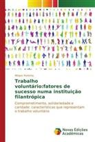 Míriam Portinho, Portinho Miriam - Trabalho voluntário:fatores de sucesso numa instituição filantrópica