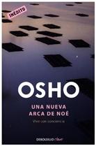 OSHO, Osho Osho - Una nueva Arca de Noé
