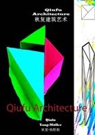 Qiufu Yang-Möller - Qiufu Architecture