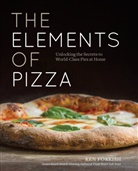 Ken Forkish - The Elements of Pizza