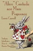 """Lewis Carroll, John Tenniel - """"Alice"""" Contada Aos Mais Pequenos - The Nursery """"Alice"""" in Portuguese"""