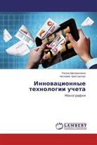 Cheslovas Hristauskas, Regina Misevichiene - Innovacionnye tehnologii ucheta