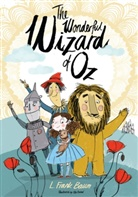 Frank L. Baum, L Frank Baum, L. Frank Baum, Lyman Frank Baum, L Frank Baum, Ella Okstad - The Wonderful Wizard of Oz