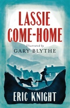Eric Knight, Knight Eric, Gary Blythe - Lassie Come-Home