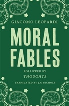 Giacomo Leopardi, LEOPARDI GIACOMO, Giacomo Leopardy - Moral Fables
