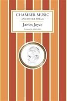 Joyce James, James Joyce, JOYCE JAMES - Chamber Music and Other Poems