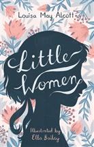 Louisa M. Alcott, Louisa May Alcott, ALCOTT LOUISA MAY, Ella Bailey - Little Women