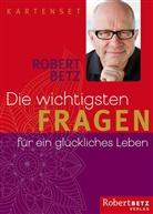 Robert Betz, Robert T. Betz, Olga Drozdova - Die wichtigsten Fragen für ein glückliches Leben, 52 Karten