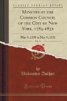 Unknown Author - Minutes of the Common Council of the City of New York, 1784-1831, Vol. 19