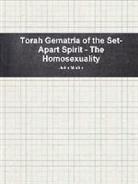 John Martin - Torah Gematria of the Set-Apart Spirit - The Homosexuality