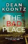 Dean Koontz - The Bad Place