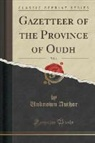 Unknown Author - Gazetteer of the Province of Oudh, Vol. 1 (Classic Reprint)
