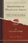 Unknown Author - Restitution of Holocaust Assets: Hearings Before the Committee on Banking and Financial Services, U. S. House of Representatives, One Hundred Sixth Co