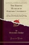 Unknown Author - The Semitic Museum of Harvard University