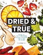 Sara Dickerman, Lori Eanes - Dried & True