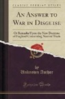 Unknown Author - An Answer to War in Disguise