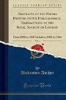 Unknown Author - Abstracts of the Papers Printed in the Philosophical Transactions of the Royal Society of London, Vol. 1: From 1800 to 1830 Inclusive; 1800 to 1814 (C