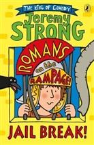 Jeremy Strong - Romans on the Rampage: Jail Break!