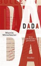 Martin Mittelmeier - DADA