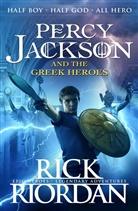 Ben Hughes, Rick Riordan - Percy Jackson and the Greek Heroes
