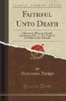 Unknown Author - Faithful Unto Death