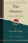 Unknown Author - The Grizzly