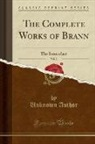 Unknown Author - The Complete Works of Brann, Vol. 2: The Iconoclast (Classic Reprint)