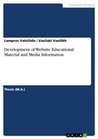 Vasilaki Vasilikh, Lampros Vatsilidis - Development of Website Educational Material and Media Information