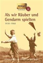 Hantke, Ingrid Hantke, Jürge Kleindienst, Jürgen Kleindienst - Als wir Räuber und Gendarm spielten