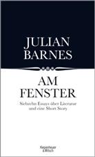 Julian Barnes - Am Fenster