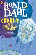 Quentin Blake, Roald Dahl, Quentin Blake - Charlie and the Great Glass Elevator