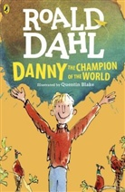 Quentin Blake, Roald Dahl, Quentin Blake - Danny the Champion of the World