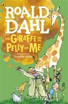 Quentin Blake, Roald Dahl, Quentin Blake - Giraffe and the Pelly and Me