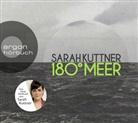 Sarah Kuttner, Sarah Kuttner - 180 Grad Meer, 5 Audio-CDs (Hörbuch)