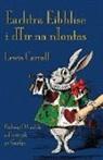 Lewis Carroll, Byron W. Sewell - Eachtra Eibhlíse i dTír na nIontas