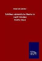 Friedrich Schiller - Schillers sämmtliche Werke in zwölf Bänden