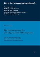 Johannes Raab - Die Harmonisierung des einfachgesetzlichen Datenschutzes