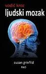 Suzan Grinfild - Vodic Kroz Ljudski Mozak