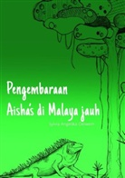Sylvia Angelika Oelwein, Sylvia Angelika Oelwein - Pengembaraan Aisha's di Malaya jauh